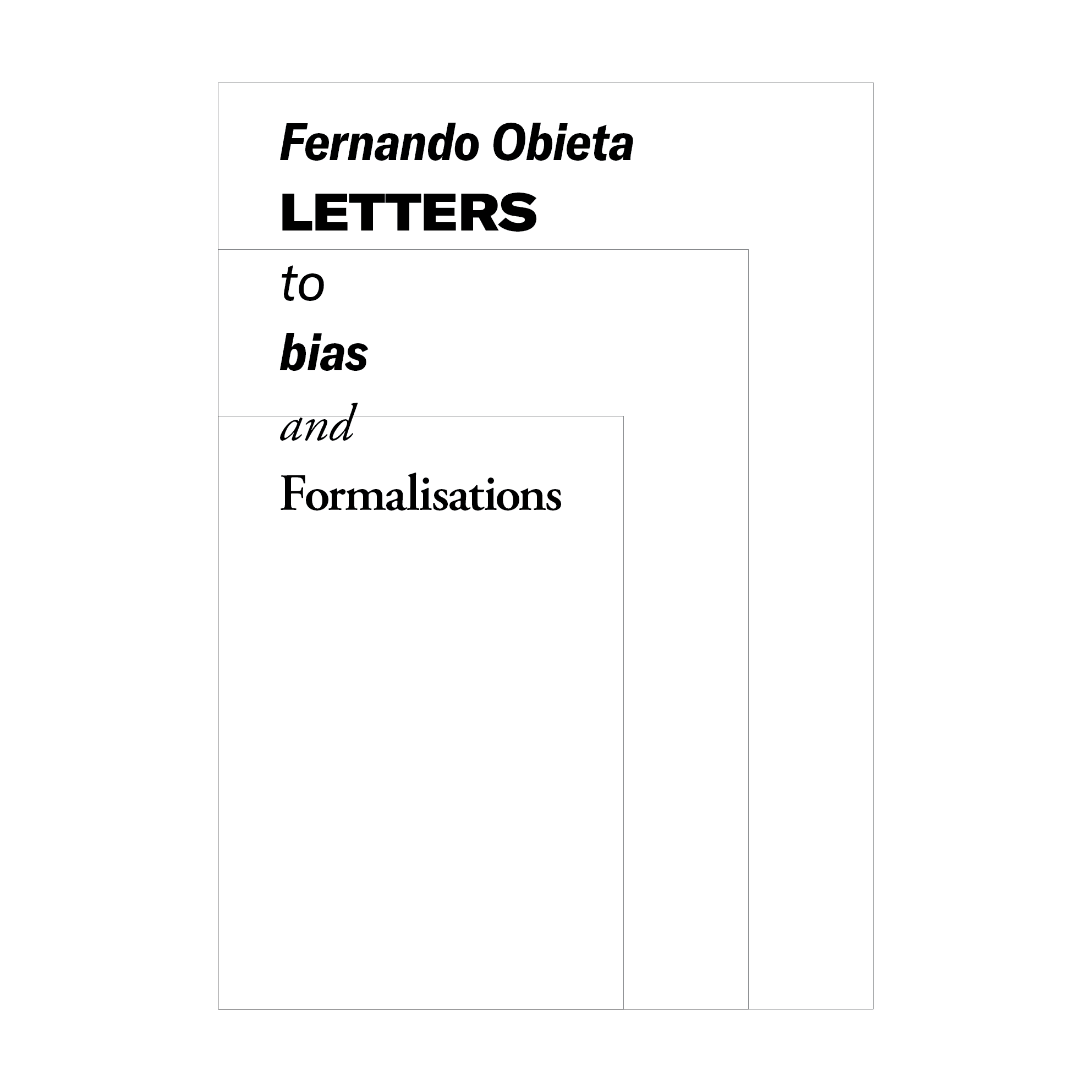 LETTERS to bias and Formalisations